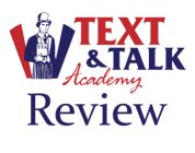 Text and Talk Review 2021