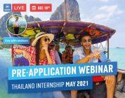 Live Webinar: Pre-Application Webinar | Thailand Internship May 2021